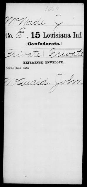 McWade, J - Age [Blank], Year: [Blank] - Fifteenth Infantry, M - Ni - Louisiana