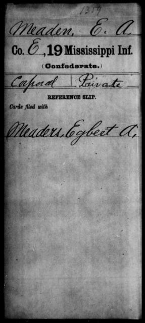 Meaden, E A - Age: [Blank], Year: [BLANK] - Mississippi Nineteenth Infantry, Mc-N