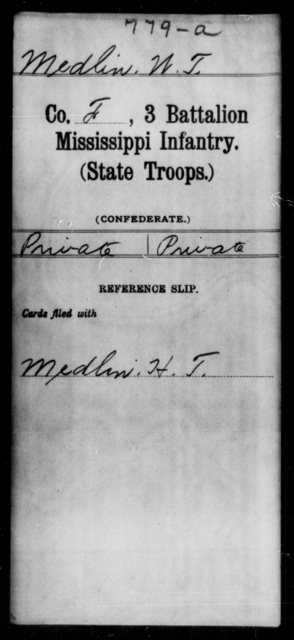Medlin, W T - Age: [Blank], Year: [BLANK] - Mississippi Third Battalion, Infantry (State Troops), He-Y