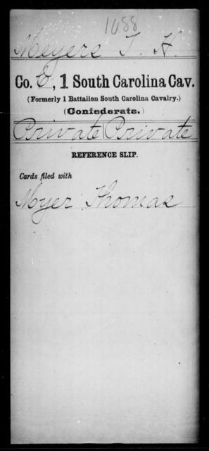 Meyers, T H - Age: [Blank], Year: [BLANK] - South Carolina First Cavalry M-N