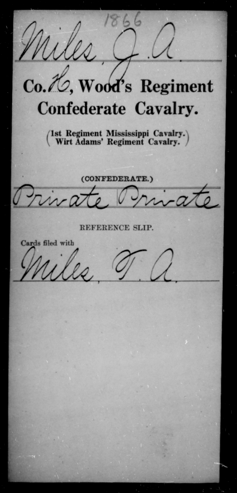 Miles, J A - Age [Blank], Year: [Blank] - Wood's Regiment, Confederate Cavalry, M-O - Raised Directly by the Confederate Government