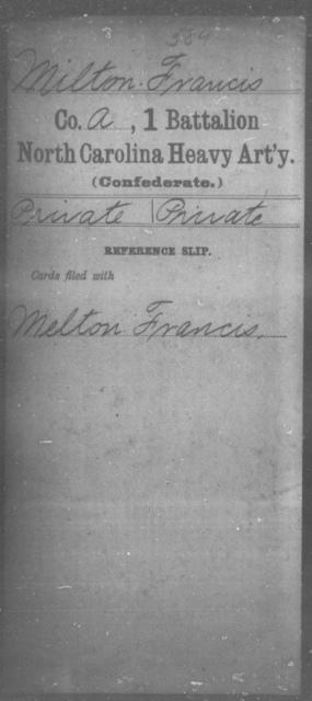 Milton, Francis - First Battalion, Heavy Artillery