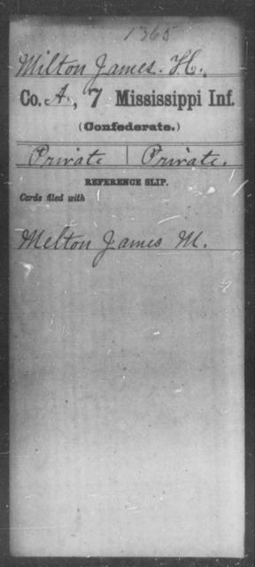 Milton, James H - Age: [Blank], Year: [BLANK] - Mississippi Seventh-Infantry, J-Mi