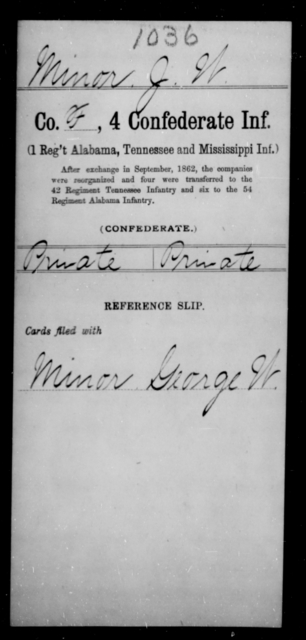 Minor, J W - Age [Blank], Year: [Blank] - Fourth Confederate Infantry, G-N - Raised Directly by the Confederate Government