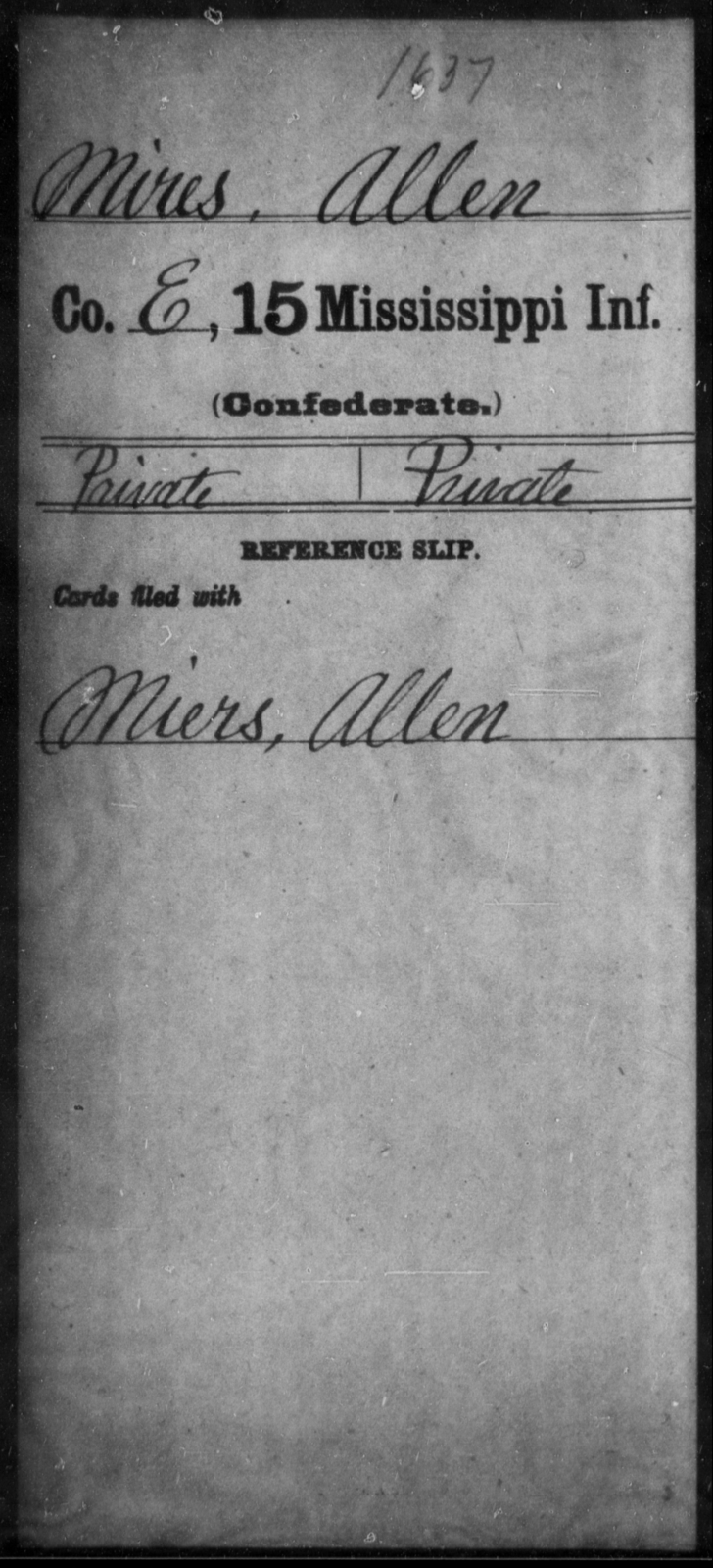 Mires, Allen - Age: [Blank], Year: [BLANK] - Mississippi Fifteenth Infantry, M-O