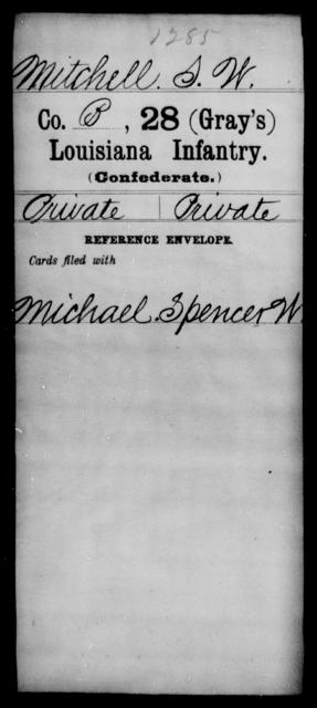 Mitchell, S W - Age [Blank], Year: [Blank] - Twenty-eighth (Gray's) Infantry, M - P - Louisiana