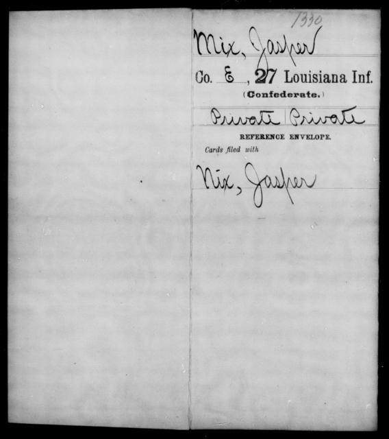 Mix, Jasper - Age [Blank], Year: [Blank] - Twenty-seventh Infantry, M - O - Louisiana
