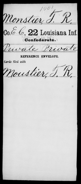 Monstier, T R - Age [Blank], Year: [Blank] - Twenty-second Infantry, Mi - Se - Louisiana