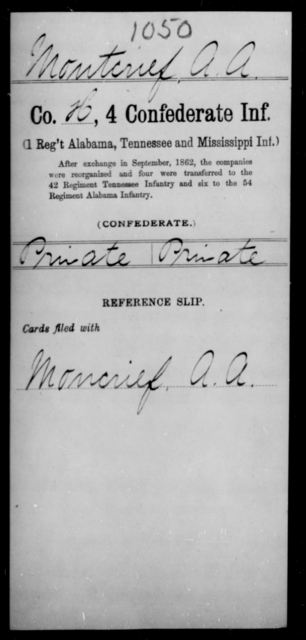 Montcrief, A A - Age [Blank], Year: [Blank] - Fourth Confederate Infantry, G-N - Raised Directly by the Confederate Government
