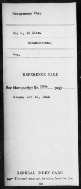 Montgomery, Chs - Age: [Blank], Year: [BLANK] - Mississippi Fifteenth Infantry, M-O