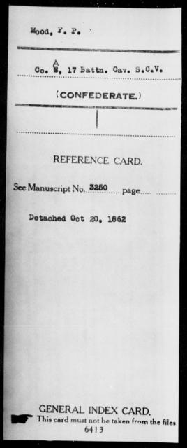 Mood, F P - Age: [Blank], Year: [BLANK] - South Carolina Seventeenth (Sixth) Battalion, Cavalry