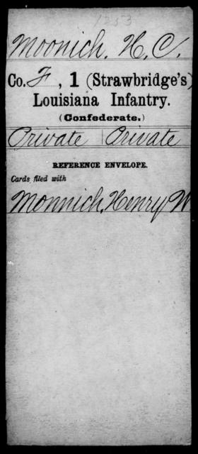 Moonich, H C - Age [Blank], Year: [Blank] - First (Strawbridge's) Infantry, Mo - Re - Louisiana