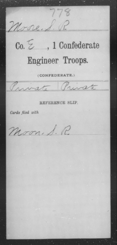 Moore, S R - Age [Blank], Year: [Blank] - First Confederate Engineer Troops, M-R - Raised Directly by the Confederate Government