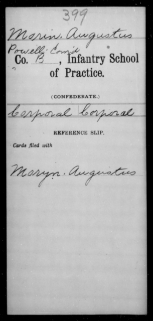 Morin, Augustus - Age [Blank], Year: [Blank] - Bands, CSA AND Lt. Click's Co., Ordnance Scouts and Guards, CSA AND Infantry School of Practice - Raised Directly by the Confederate Government