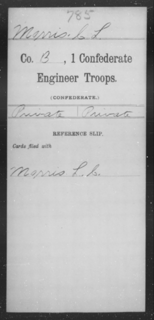 Morris, C L - Age [Blank], Year: 1864 - First Confederate Engineer Troops, M-R - Raised Directly by the Confederate Government