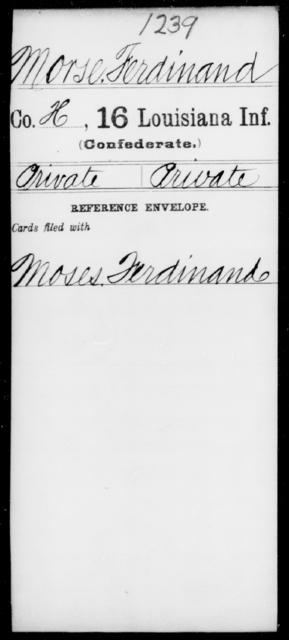Morse, Ferdinard - Age [Blank], Year: [Blank] - Sixteenth Infantry, Mo - Re - Louisiana