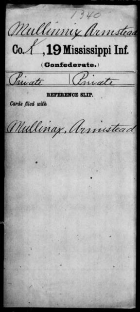 Mullinnix, Armstead - Age: [Blank], Year: [BLANK] - Mississippi Nineteenth Infantry, Mc-N