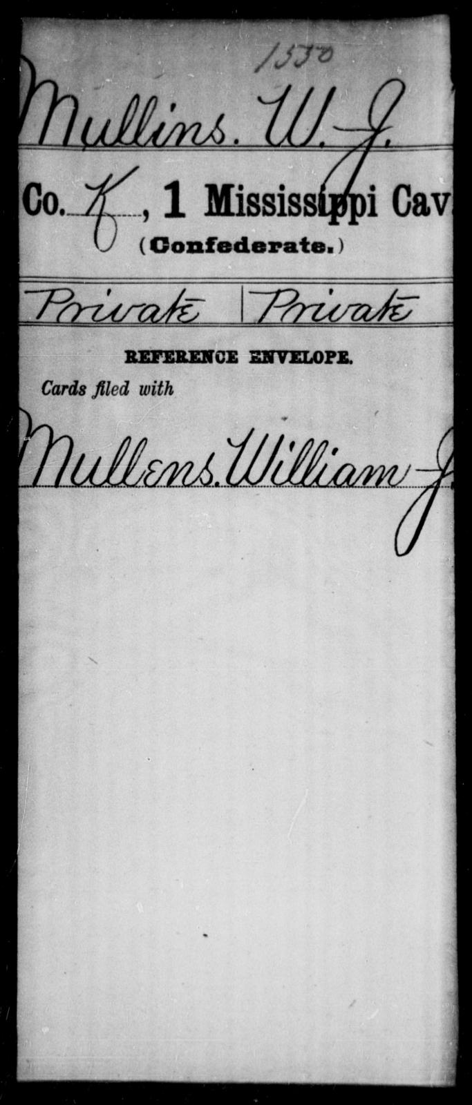 Mullins, W J - Age: [Blank], Year: [BLANK] - Mississippi First Cavalry, K-R