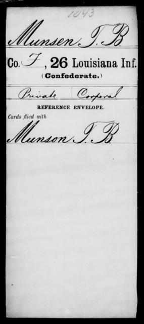 Munsen, T B - Age [Blank], Year: [Blank] - Twenty-sixth Infantry, Mh - Z - Louisiana