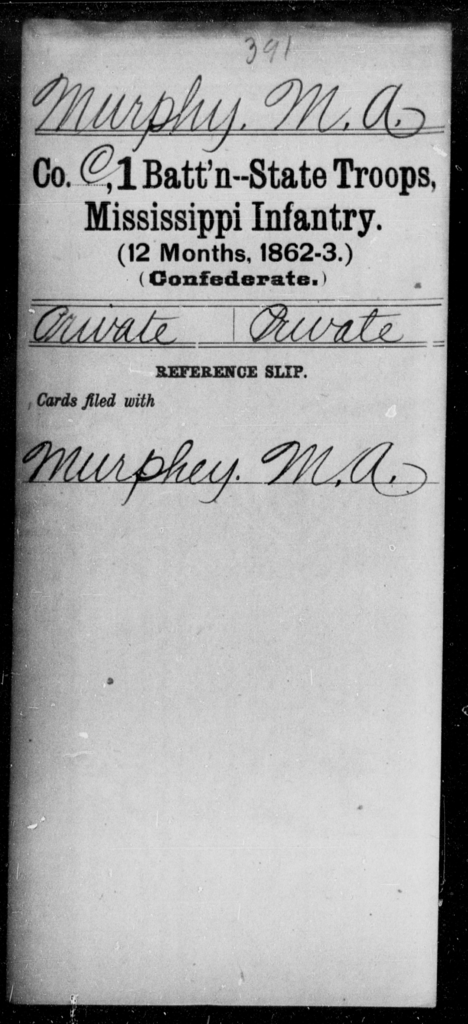 Murphy, M A - Age: [Blank], Year: [BLANK] - Mississippi First State Troop, Infantry (1864) AND First Battalion, State Troops, Infantry (12 Months, 1862-63), A-O