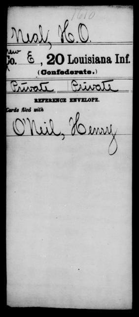 Neal, H O - Age [Blank], Year: [Blank] - Twentieth Infantry, Mu - Ro - Louisiana
