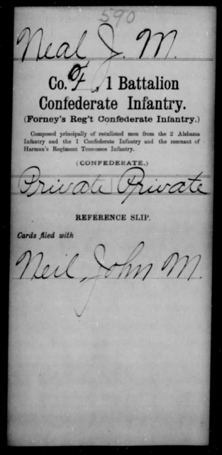 Neal, J M - Age [Blank], Year: [Blank] - First Battalion, Confederate Infantry, L-W - Raised Directly by the Confederate Government
