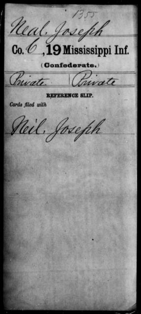 Neal, Joseph - Age: [Blank], Year: [BLANK] - Mississippi Nineteenth Infantry, Mc-N