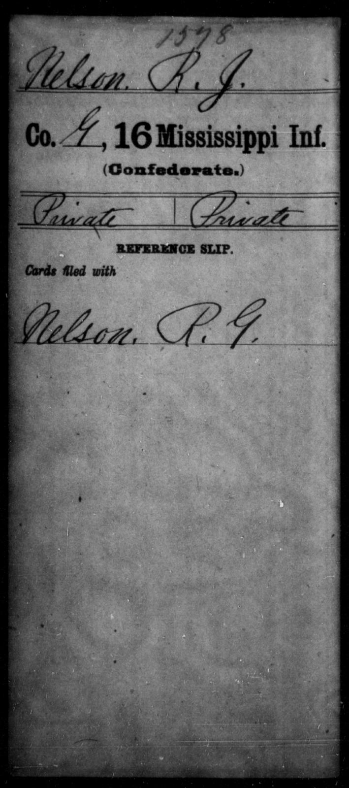 Nelson, R J - Age: [Blank], Year: [BLANK] - Mississippi Sixteenth Infantry, A, N-Ri