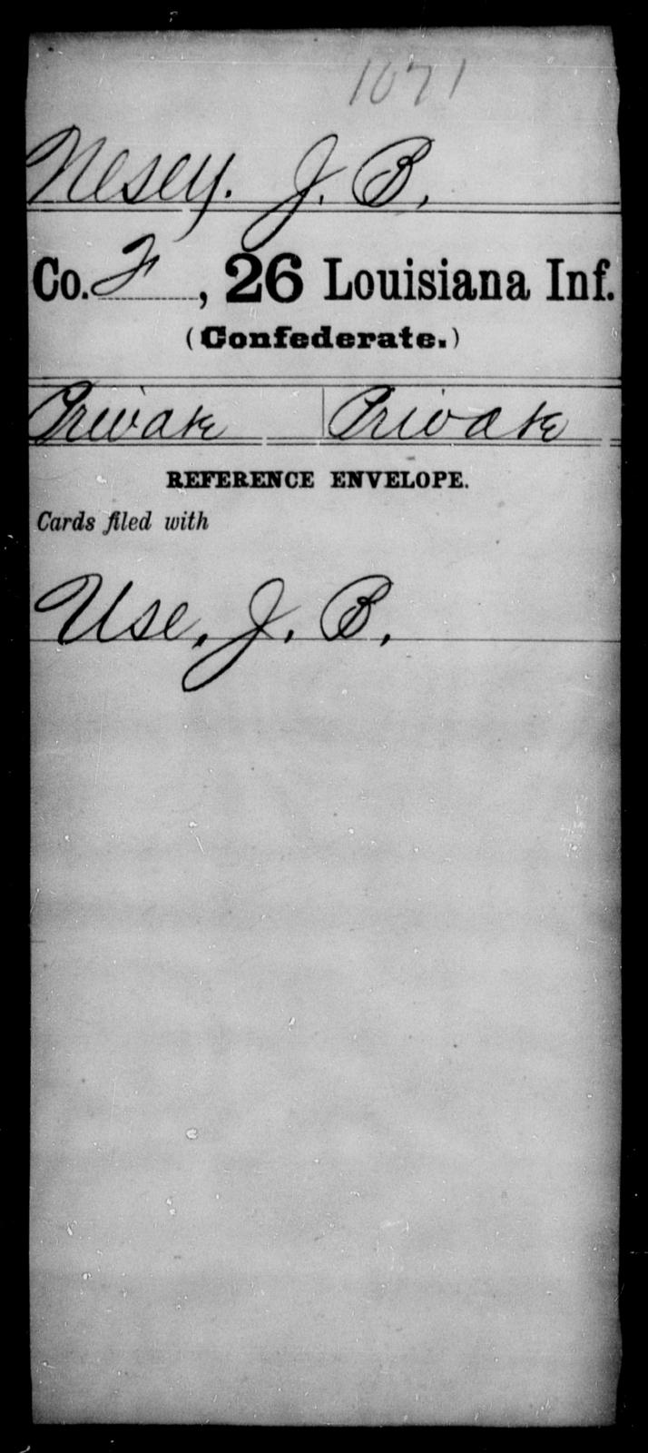 Nesey, J B - Age [Blank], Year: [Blank] - Twenty-sixth Infantry, Mh - Z - Louisiana