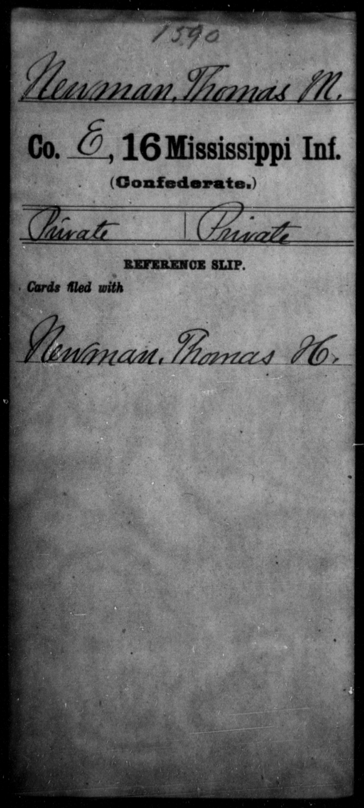 Newman, Thomas M - Age: [Blank], Year: [BLANK] - Mississippi Sixteenth Infantry, A, N-Ri