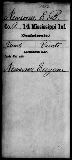 Newsome, Eugene - Age: [Blank], Year: [BLANK] - Mississippi Fourteenth Infantry, Mc-O