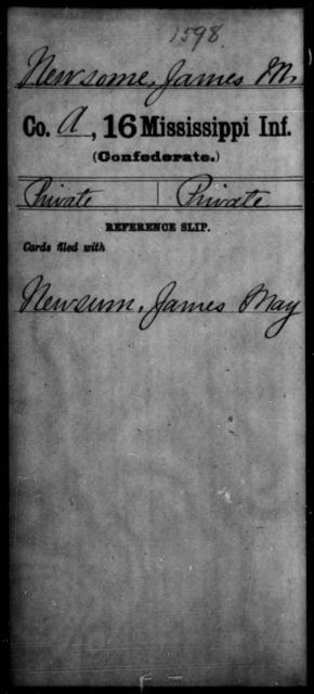 Newsome, James M - Age: [Blank], Year: [BLANK] - Mississippi Sixteenth Infantry, A, N-Ri