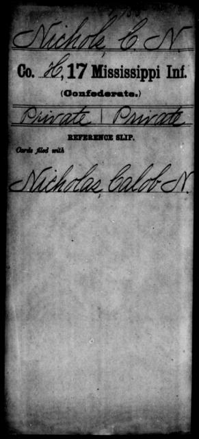 Nichols, C N - Age: [Blank], Year: [BLANK] - Mississippi Seventeenth Infantry, Mo-Pa