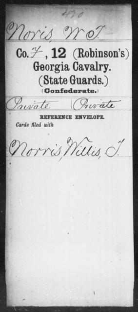 Noris, W T - 12th Battalion, Cavalry (State Guards) AND 12th (Robinson's) Cavalry (State Guards)