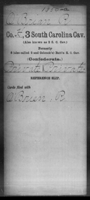 O Brian, R - Age: [Blank], Year: [BLANK] - South Carolina Third Cavalry N-R