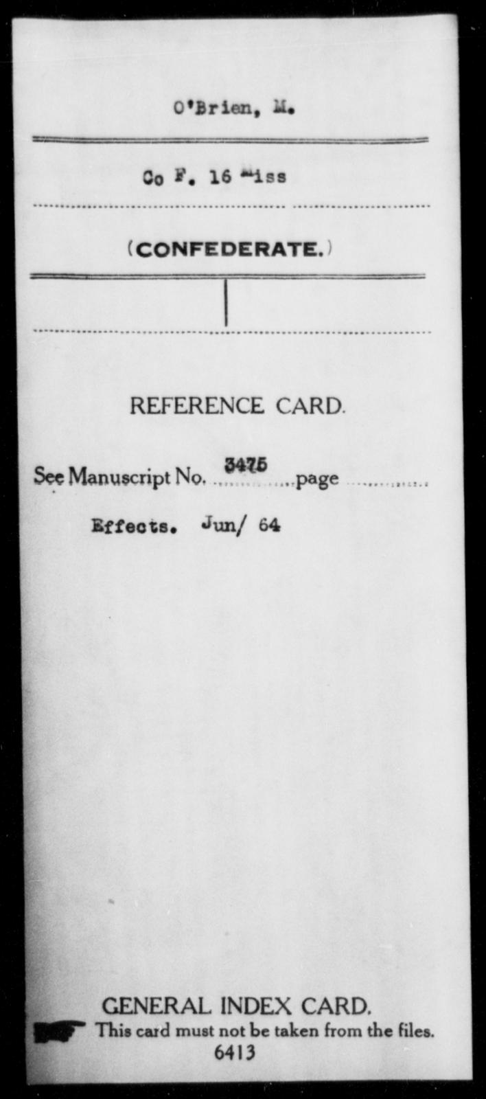 O'Brien, M - Age: [Blank], Year: [BLANK] - Mississippi Sixteenth Infantry, A, N-Ri