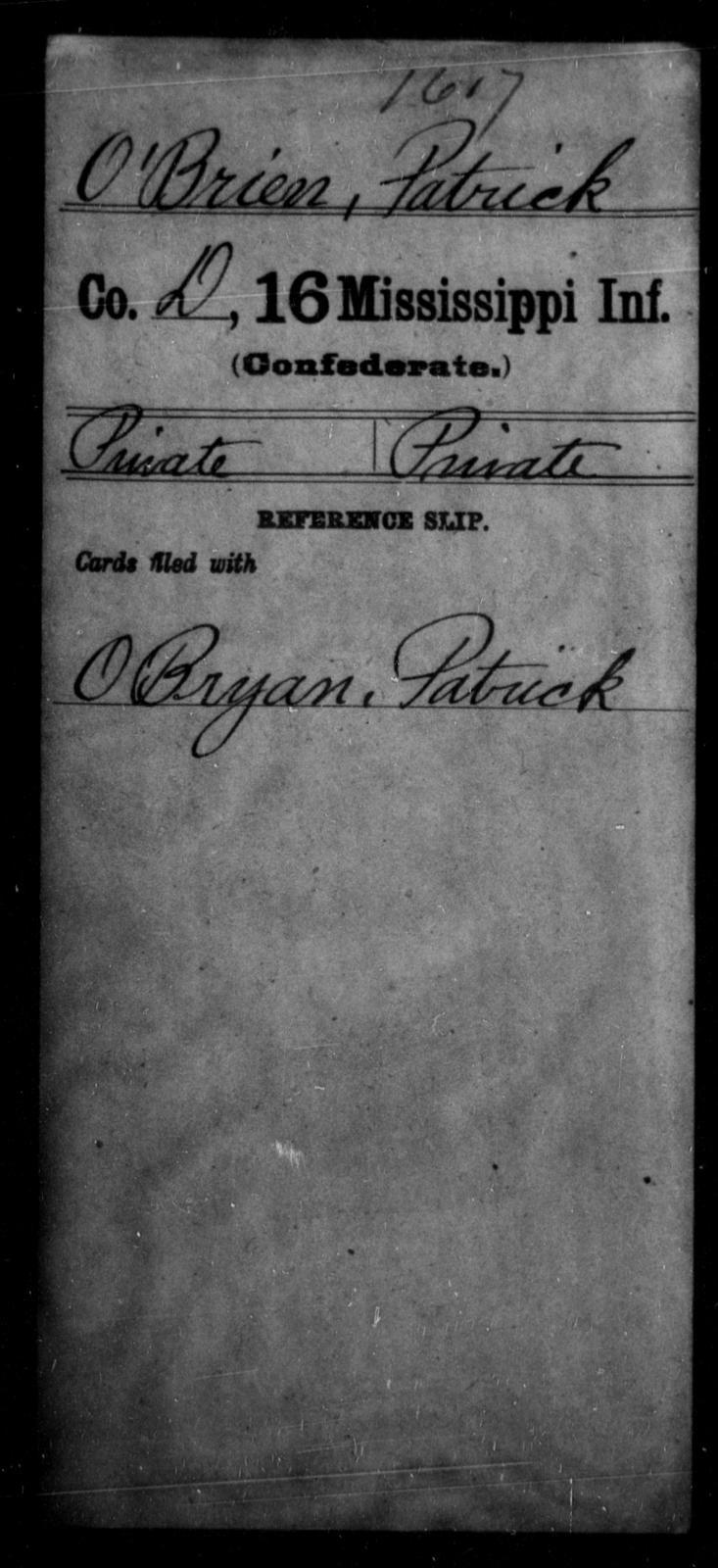 O'Brien, Patrick - Age: [Blank], Year: [BLANK] - Mississippi Sixteenth Infantry, A, N-Ri