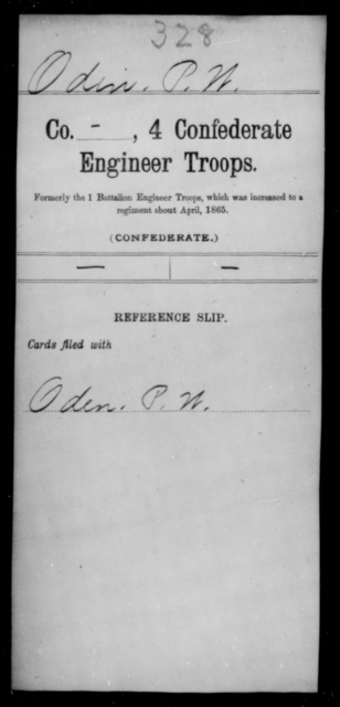 Odin, P W - Age [Blank], Year: [Blank] - Fourth Confederate Engineer Troops, A-R - Raised Directly by the Confederate Government