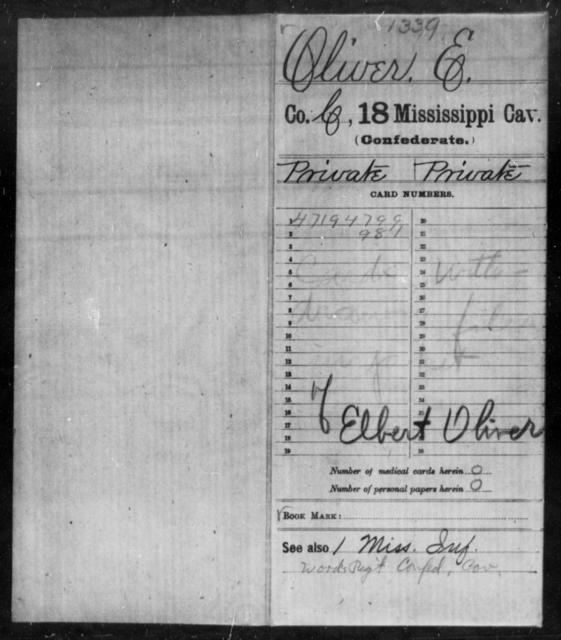 Oliver, E - Age: [Blank], Year: [BLANK] - Mississippi Eighteenth Cavalry, N-Y AND Twenty-fourth Battalion, Cavalry, A-B