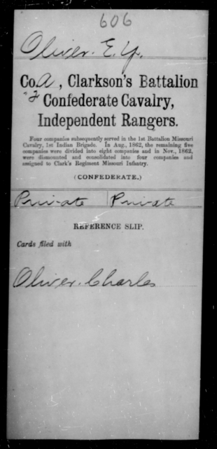 Oliver, E Y - Age [Blank], Year: [Blank] - Clarkson's Battalion, Confederate Cavalry, Independent Rangers, L-Y AND Fort's Scouts CSA AND Lyon's Escort, Forrest's Cavalry CSA AND Martin's Escort CSA - Raised Directly by the Confederate Government