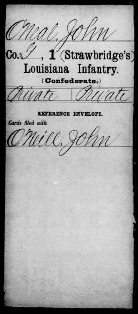 O'Neal, John - Age [Blank], Year: [Blank] - First (Strawbridge's) Infantry, Mo - Re - Louisiana