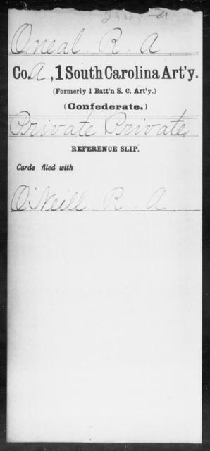 O'Neal, R A - Age: [Blank], Year: [BLANK] - South Carolina First Artillery Mi-P