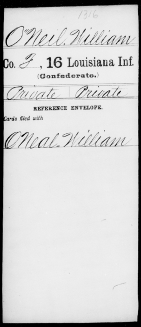 O'Neil, William - Age [Blank], Year: [Blank] - Sixteenth Infantry, Mo - Re - Louisiana