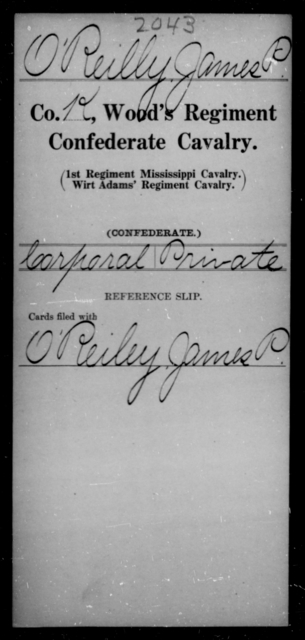 O'Reilly, James P - Age [Blank], Year: [Blank] - Wood's Regiment, Confederate Cavalry, M-O - Raised Directly by the Confederate Government