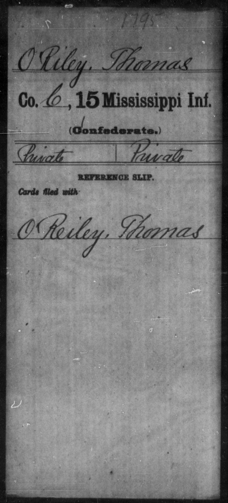 O'Riley, Thomas - Age: [Blank], Year: [BLANK] - Mississippi Fifteenth Infantry, M-O