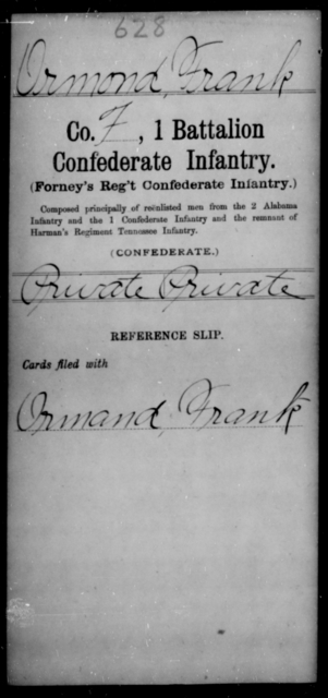 Ormond, Frank - Age [Blank], Year: [Blank] - First Battalion, Confederate Infantry, L-W - Raised Directly by the Confederate Government