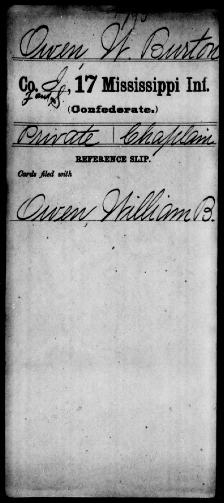 Owen, W Burton - Age: [Blank], Year: [BLANK] - Mississippi Seventeenth Infantry, Mo-Pa