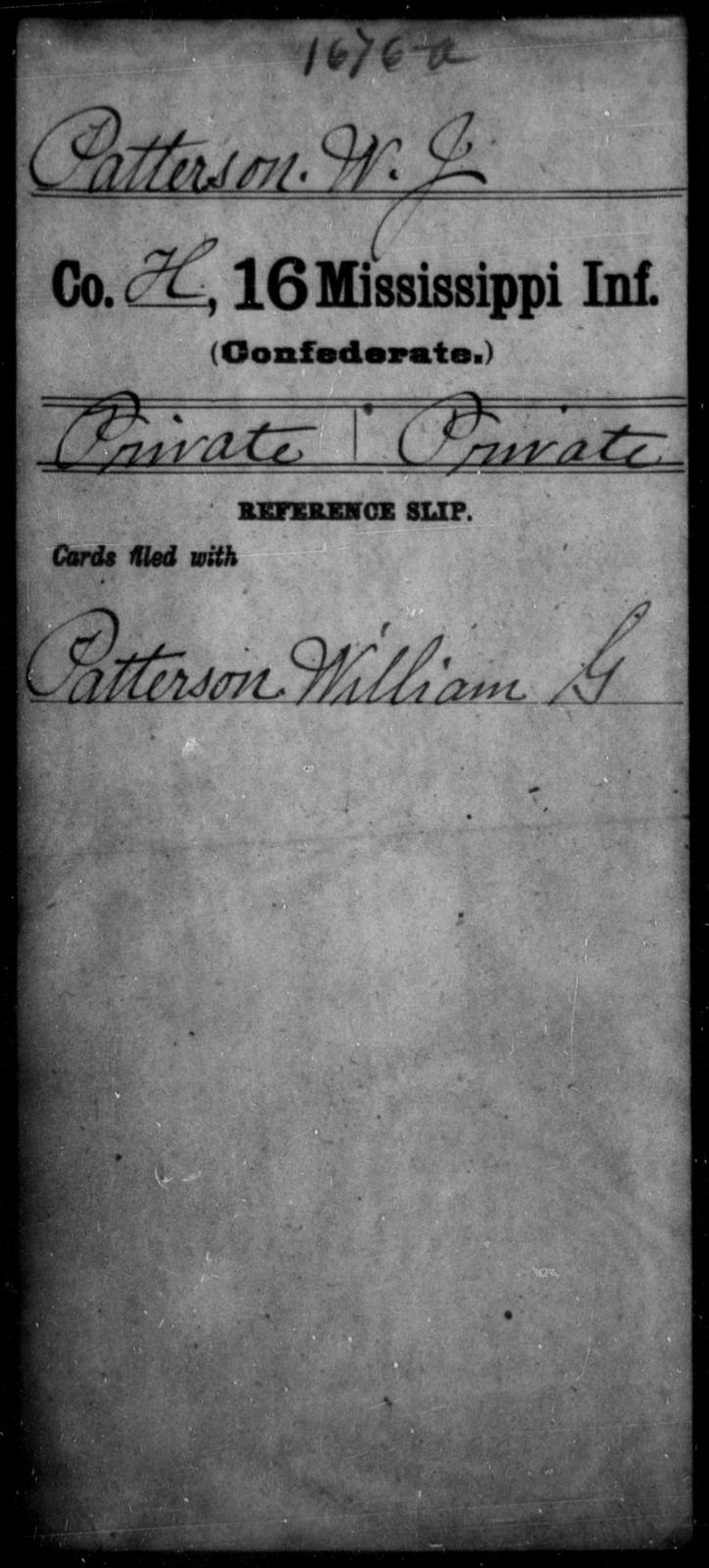 Patterson, W J - Age: [Blank], Year: [BLANK] - Mississippi Sixteenth Infantry, A, N-Ri