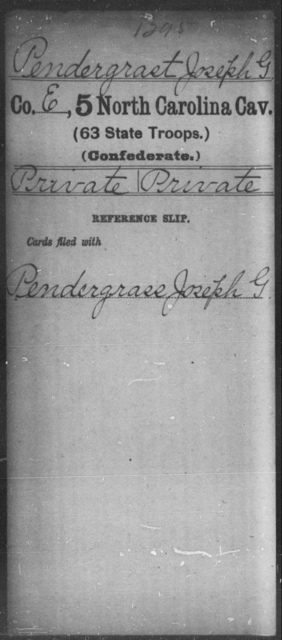 Pendergrast, Joseph G - Fifth Cavalry (63d State Troops)