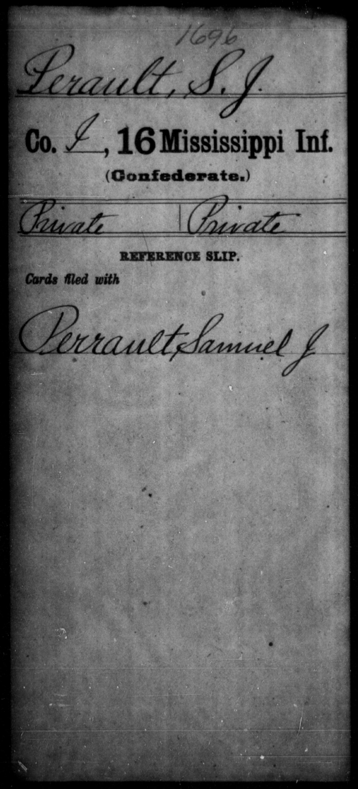 Perault, S J - Age: [Blank], Year: [BLANK] - Mississippi Sixteenth Infantry, A, N-Ri